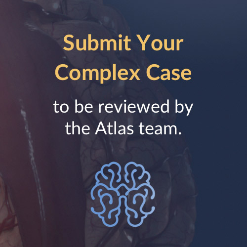 Submit Your Complex Case to be Reviewed by the Atlas Team